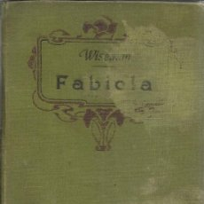 Livres anciens: FABIOLA O LA IGLESIA DE LAS CATACUMBAS. CARDENAL WISEMAN. TIPOGRAFIA DEL SAGRADO CORAZÓN.MADRID.1909. Lote 39184451