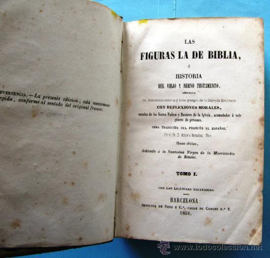 LAS FIGURAS DE LA BIBLIA O HISTORIA DE VIEJO O NUEVO TESTAMENTO. 2 TOMOS. IMPRENTA DE PONS, 1852. (Libros Antiguos, Raros y Curiosos - Religión)