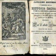 Libros antiguos: ABAD FLEURI : CATECISMO HISTÓRICO O COMPENDIO DE HISTORIA SAGRADA (ROCA, 1839) . Lote 39329084