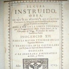 Libros antiguos: AÑO 1713. EL CURA INSTRUIDO. PADRE PABLO SEÑERI. MAGNÍFICO ESTADO. TEOLOGÍA.. Lote 39442060