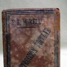 Libros antiguos: RARO LIBRO, INSTRUCCION POPUAR, MORELL, COMPAÑIA DE JESUS, AMDG, TIP. HERMANOS COMAS, ZARAGOZA 1896. Lote 40219007