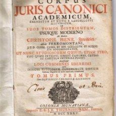 Libros antiguos: CORPUS JURIS CANONICI ACADEMICUM - TOMUS PRIMUS - 1735 - . Lote 39852610