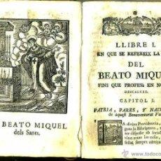 Libros antiguos: VIDA DEL BEATO MIQUEL DELS SANTS (VICH, 1780) PERGAMINO. Lote 39936582