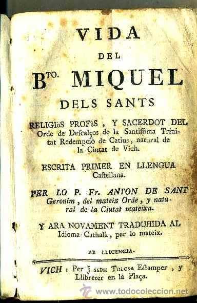 Libros antiguos: VIDA DEL BEATO MIQUEL DELS SANTS (VICH, 1780) PERGAMINO - Foto 3 - 39936582