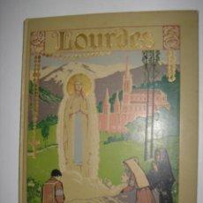 Libros antiguos: HOSPITALIDAD DE NUESTRA SEÑORA DE LOURDES. A.AGUILLÓ. BARCELONA. 1926. Lote 39947611