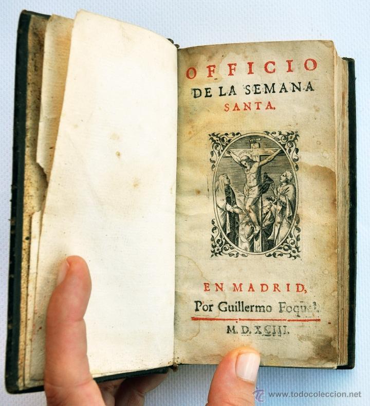 OFICIO DE LA SEMANA SANTA. GUILLERMO FOQUEL. MADRID, 1593 (Libros Antiguos, Raros y Curiosos - Religión)