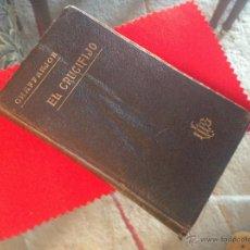 Libros antiguos: EL CRUCIFIJO, POR EL ABATE CHAFFANJON, BARCELONA, EDIT: GUSTAVO GILI, 1905. Lote 40063634