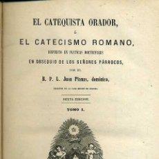 Libros antiguos: PLANAS : EL CATEQUISTA ORADOR O EL CATECISMO ROMANO TOMO I (1879). Lote 40263640