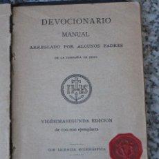 Libros antiguos: DEVOCIONARIO MANUAL ARREGLADO POR ALGUNOS PADRES DE LA COMPAÑIA DE JESUS. BILBAO 1896.. Lote 40328159