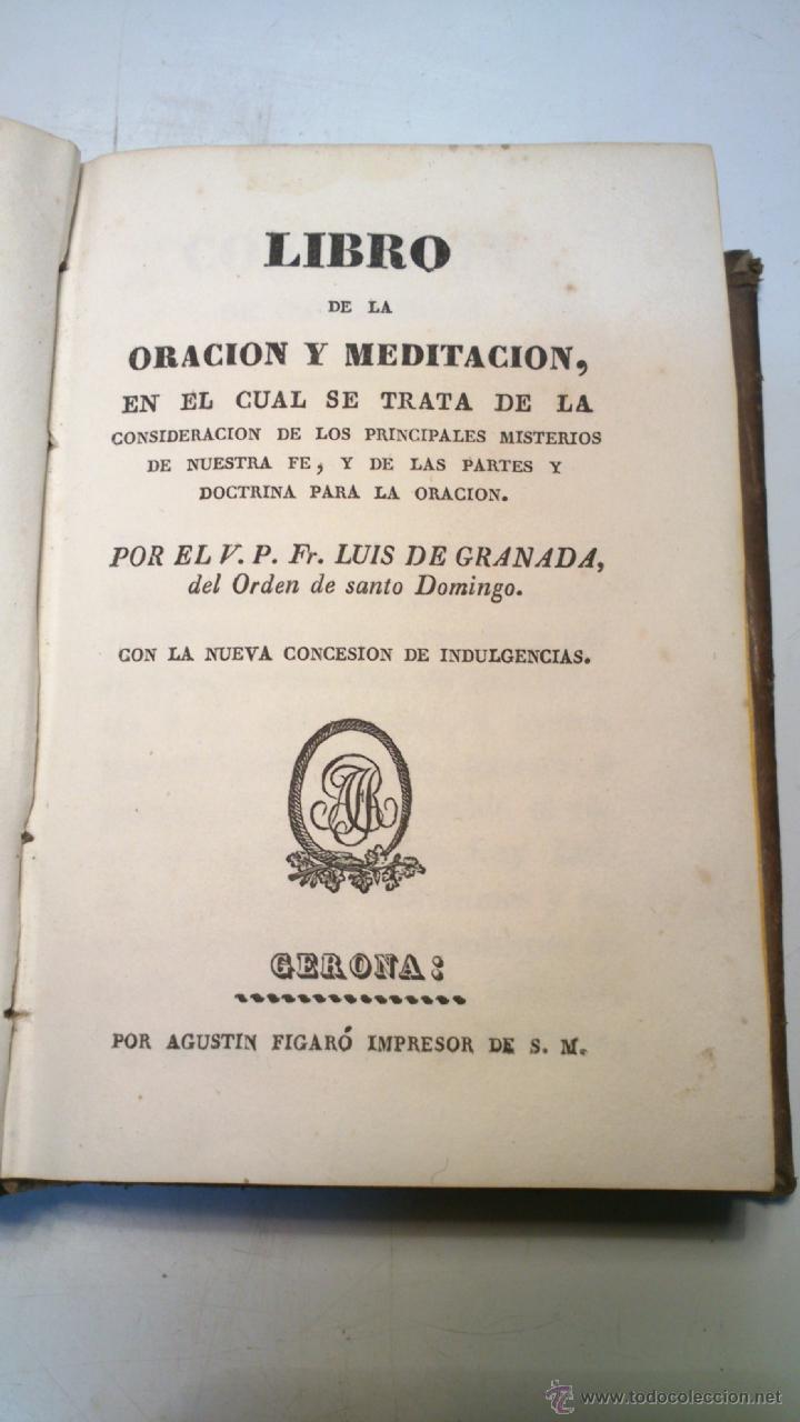 Libros antiguos: ORACION Y MEDITACION DEL VENERABLE PADRE MAESTRO FRAY LUIS DE GRANADA. FINALES S.XVIII. VER. - Foto 2 - 40435509