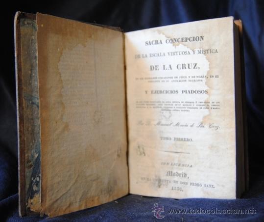Libros antiguos: SACRA CONCEPCIÓN DE LA ESCALA VIRTUOSA Y MÍSTICA DE LA CRUZ ,MANUEL MARIA DE SANTA CRUZ TOMO I - Foto 2 - 40437492