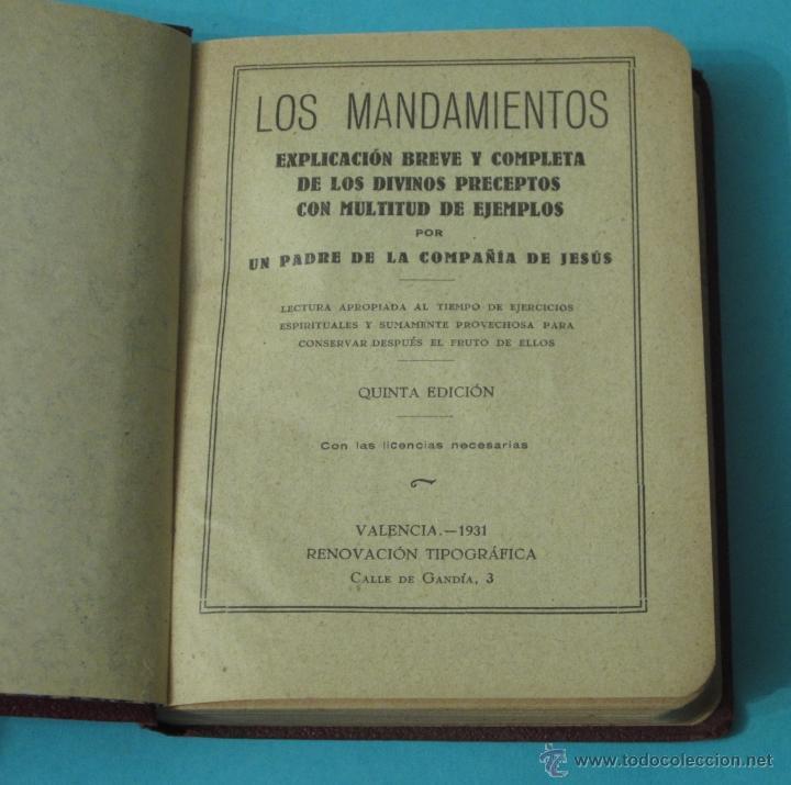 Libros antiguos: LOS MANDAMIENTOS. EXPLICACIÓN BREVE Y COMPLETA DE LOS DIVINOS PRECEPTOS CON EJEMPLOS ( L06 ) - Foto 2 - 148978189