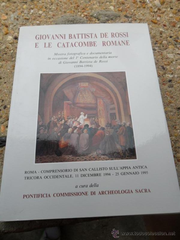LIBRO GIOVANI BATTISTA DE ROSSI (Libros Antiguos, Raros y Curiosos - Religión)