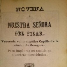 Libros antiguos: NOVENA A NUESTRA SEÑORA DEL PILAR VALENCIA 1865. Lote 41101228