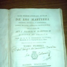 Libros antiguos: LAS VERDADERAS ACTAS DE LOS MARTIRES. 1776. PRIMERA EDICIÓN. 3 TOMOS.. Lote 41221714