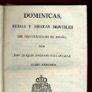 Libros antiguos: LIBRO DOMINICAS , FERIAS Y FIESTAS MOVIBLES , 1796 SIGLO XVIII , TOMO I PRIMERO, RELIGION , ORIGINAL. Lote 41423365