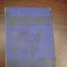 Libros antiguos: EL CATECISMO DE LA DOCTRINA CRISTIANA EXPLICADO Ó EXPLICACIONES DEL ASTETE. 1897 . Lote 41456667