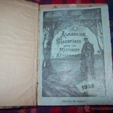 Libros antiguos: TOMO ALMANAQUES CLAVERIANO PARA LAS MISIONES AFRICANAS.AÑOS 1936-42-43 Y 45.TODO UNA JOYA.VER FOTOS. Lote 41866425