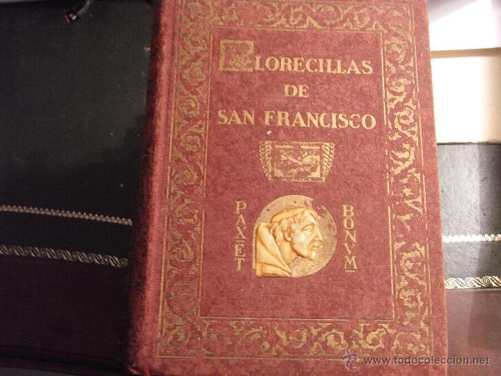 FLORECILLAS DE SAN FRANCISCO. 1926. (Libros Antiguos, Raros y Curiosos - Religión)