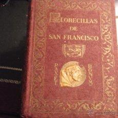 Libros antiguos: FLORECILLAS DE SAN FRANCISCO. 1926.. Lote 82572144