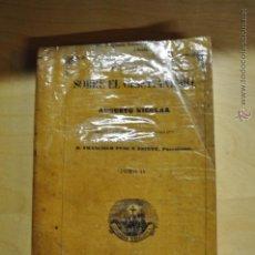 Libros antiguos: SOBRE EL CRISTIANISMO - AUGUSTO NICOLÁS 1851 - LIBRERIA RELIGIOSA. Lote 42370860