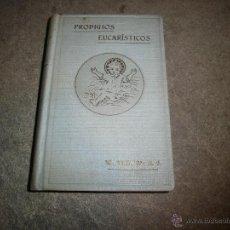 Libros antiguos: PRODIGIOS EUCARISTICOS P.MANUEL TRAVAL Y ROSET BARCELONA 1930.-6ª EDICION. Lote 42403275