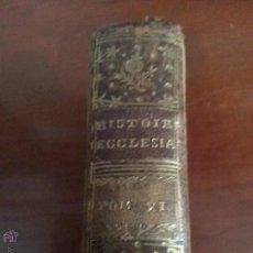 Libros antiguos: ABREGE DE L'HISTOIRE ECCLESIASTIQUE. TOME XI. COLOGNE. 1754. Lote 42475042