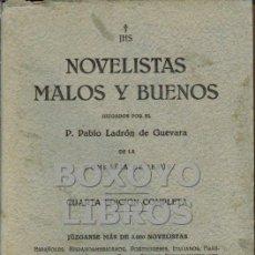 Libros antiguos: NOVELISTAS BUENOS Y MALOS, JUZAGADOS POR EL P. PABLO LADRÓN DE GUEVARA, DE LA COMPAÑÍA DE JESÚS. Lote 42467689