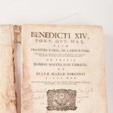 Libros antiguos: BENEDICTI XIV PONT. OPT. MAX, AÑO MDCCLXVI , EN LATIN. Lote 42772559