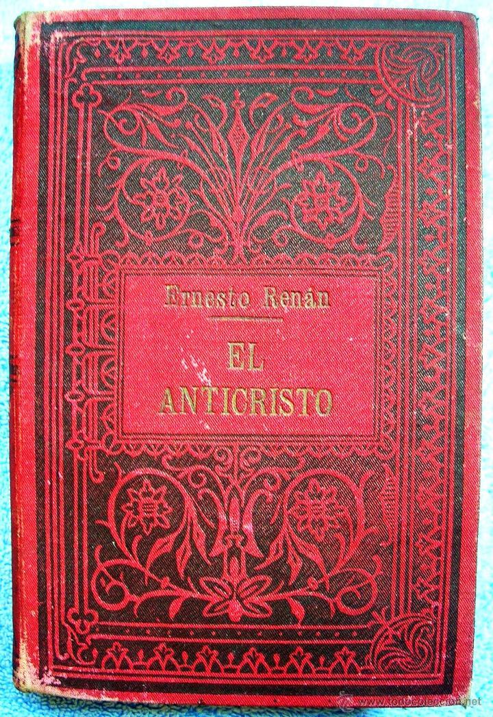 EL ANTICRISTO - ERNESTO RENAN. TOMO I. EDIT. SEMPERE, COL. ARTE Y LIBERTAD, EN VALENCIA. 1920 ?. (Libros Antiguos, Raros y Curiosos - Religión)