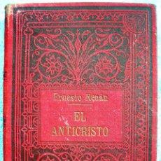 Libros antiguos: EL ANTICRISTO - ERNESTO RENAN. TOMO I. EDIT. SEMPERE, COL. ARTE Y LIBERTAD, EN VALENCIA. 1920 ?.. Lote 42779855