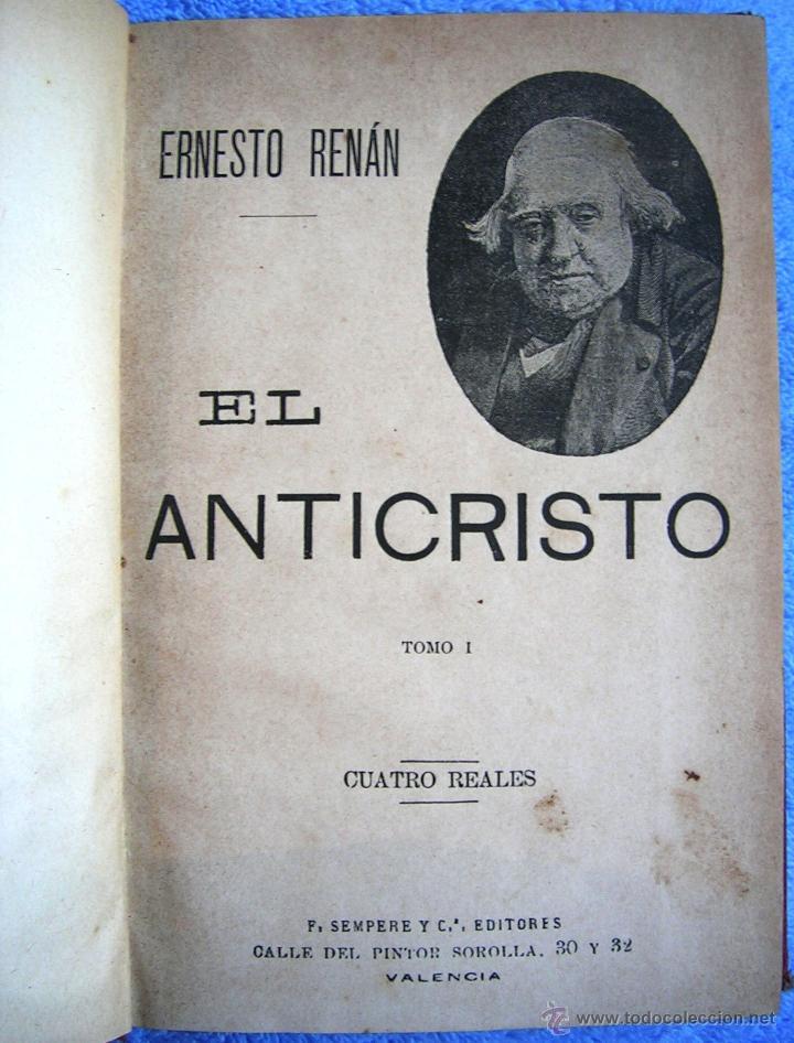 Libros antiguos: EL ANTICRISTO - ERNESTO RENAN. TOMO I. EDIT. SEMPERE, COL. ARTE Y LIBERTAD, EN VALENCIA. 1920 ?. - Foto 5 - 42779855