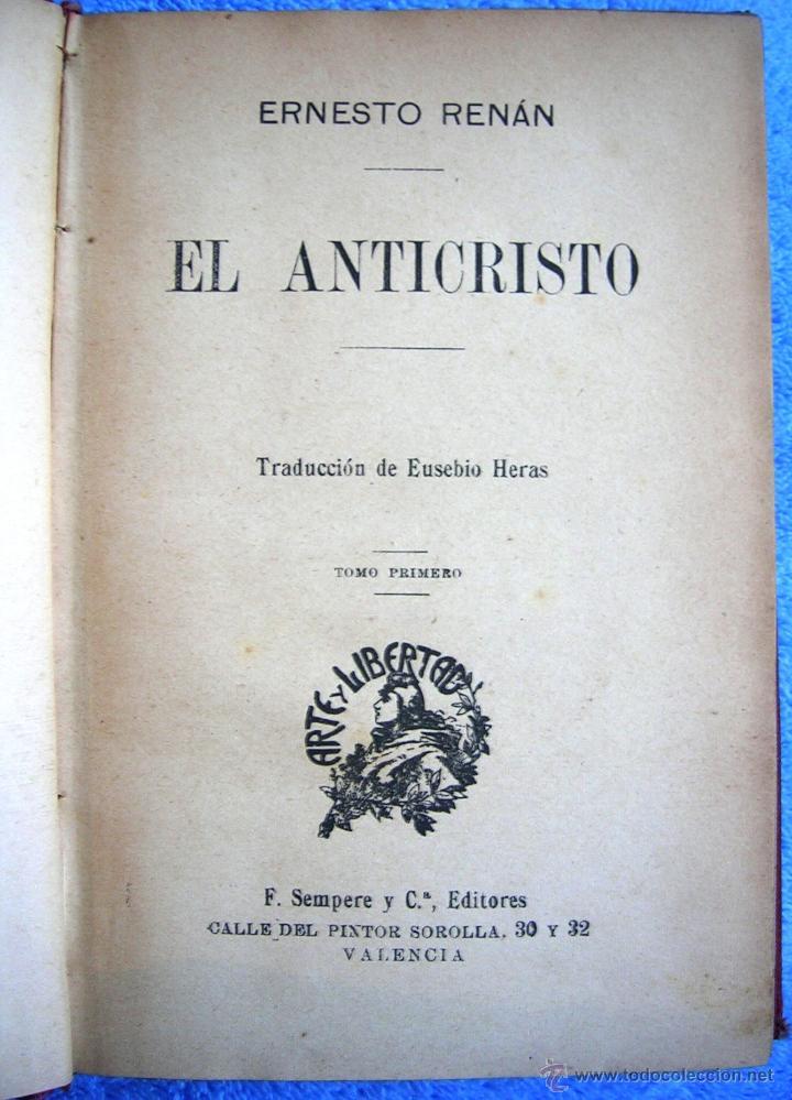 Libros antiguos: EL ANTICRISTO - ERNESTO RENAN. TOMO I. EDIT. SEMPERE, COL. ARTE Y LIBERTAD, EN VALENCIA. 1920 ?. - Foto 6 - 42779855