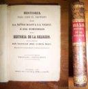 Libros antiguos: GARCÍA MAZO, SANTIAGO JOSÉ. HISTORIA PARA LEER EL CRISTIANO DESDE LA NIÑEZ HASTA LA VEJEZ...TOMO 3º. Lote 42901279