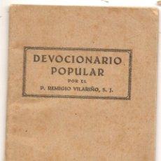 Libros antiguos: DEVOCIONARIO POPULAR. REMIGIO VILARIÑO. BILBAO 1938. Lote 43018580