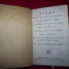 Libros antiguos: RELIGION FR LUIS DE GRANADA LIBRO DE ORACION Y MEDITACION MADRID SEGOVIA ESPINOSA 1802 GRABADOS PIEL. Lote 43198175