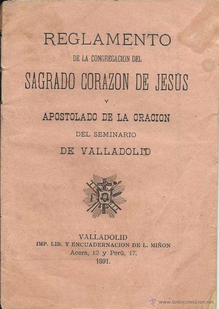 REGLAMENTO DE LA CONGREGACION DEL SAGRADO CORAZON DE JESUS DE 1891 DE 20 HOJAS (Libros Antiguos, Raros y Curiosos - Religión)