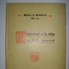 Libros antiguos: ORACIONAL A LA VIDA DE N. S. JESUCRIST.. VOL III. 1927. MIDE: 17,4 X 12,1 CMS.. Lote 43289385