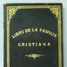 Libros antiguos: LIBRO DE LA FAMILIA CRISTIANA FRANCISCO TENA ED CATÓLICA 1935 CON NOMBRES CONTRAYENTES MATRIMONIO. Lote 222736965