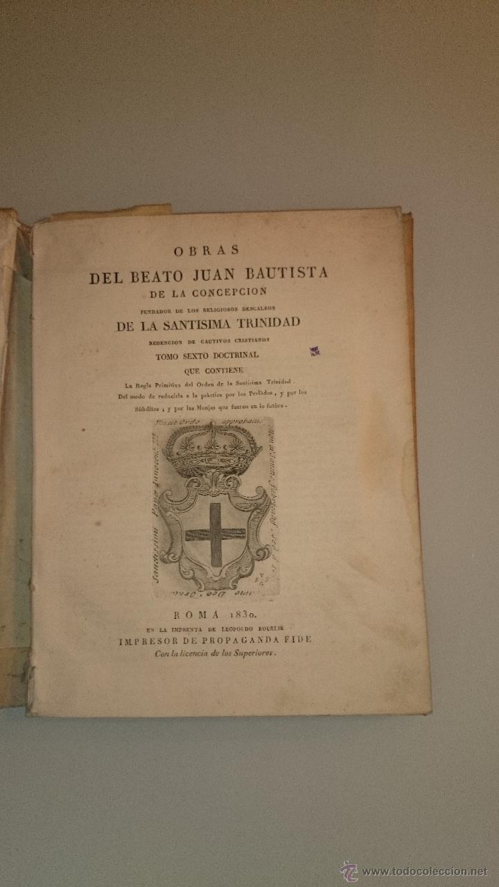 JUAN BAUTISTA DE LA CONCEPCIÓN - OBRAS TOMO VI - 1830 - REGLA DEL ORDEN PRACTICA DE PRELADOS MONJAS (Libros Antiguos, Raros y Curiosos - Religión)