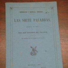Libros antiguos: LAS SIETE PALABRAS. ESCRITAS EN VERSO. 1867.. Lote 43620091