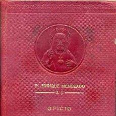 Libros antiguos: MEMBRADO : EXPLICACIÓN DEL OFICIO DIVINO DEL SAGRADO CORAZÓN DE JESÚS (GILI, 1912). Lote 44056551