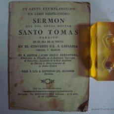 Libros antiguos: SERMÓN DEL ANGEL DOCTOR STO TOMÁS EN EL CONVENTO DE S. CATALINA. S. XVIII. Lote 44116639