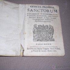 Libros antiguos: OFFICIA PROPRIA SANCTORUM ECCLESIAE CATHEDRALIS & DIOECESIS BRCINONENSIS BARCINONE 1762 EX OFFICINA . Lote 44159277