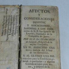 Libros antiguos: (M-3.6) FRANCISCO DE SALAZAR -AFECTOS Y CONSIDERACIONES DEVOTAS SAN IGNACIO DE LOYOLA, PAMPLONA 1733. Lote 44271406