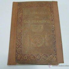 Libros antiguos: FLORECILLAS DE SAN FRANCISCO DE ASÍS. BIBLIOTECA FRANCISCANA. ILUSTRACIONES JOSÉ SEGRELLES. (1923). Lote 44330339