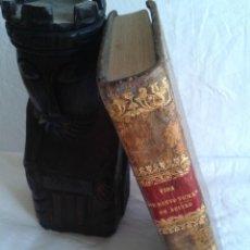 Libros antiguos: VIDA HISTÓRICA DE SANTO TOMAS DE AQUINO 1792 MADRID IMPRENTA REAL-TRADUCTOR JUAN VELASCO. Lote 44447288