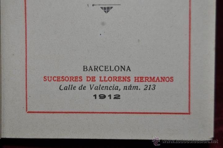 Libros antiguos: DESTELLOS DEL AMOR DIVINO. DEVOCIONARIO DEL AÑO 1912. ED. LLORENS HERMANOS - Foto 4 - 44464762