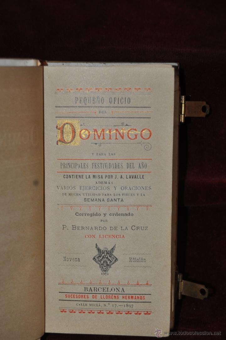 Libros antiguos: DEVOCIONARIO COMPLETO DEL AÑO 1897. ED. LLORENS HERMANOS - Foto 4 - 44465105