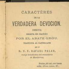 Livres anciens: CARACTERES DE LA VERDADERA DEVOCIÓN. BARCELONA, 1894.. Lote 44545055